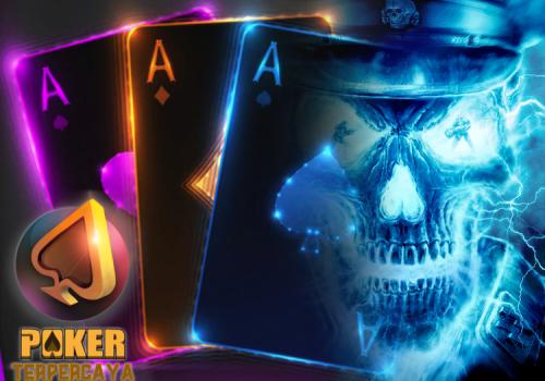 Asyiknya Main Poker Online, Lebih Praktis Dan Menguntungkan